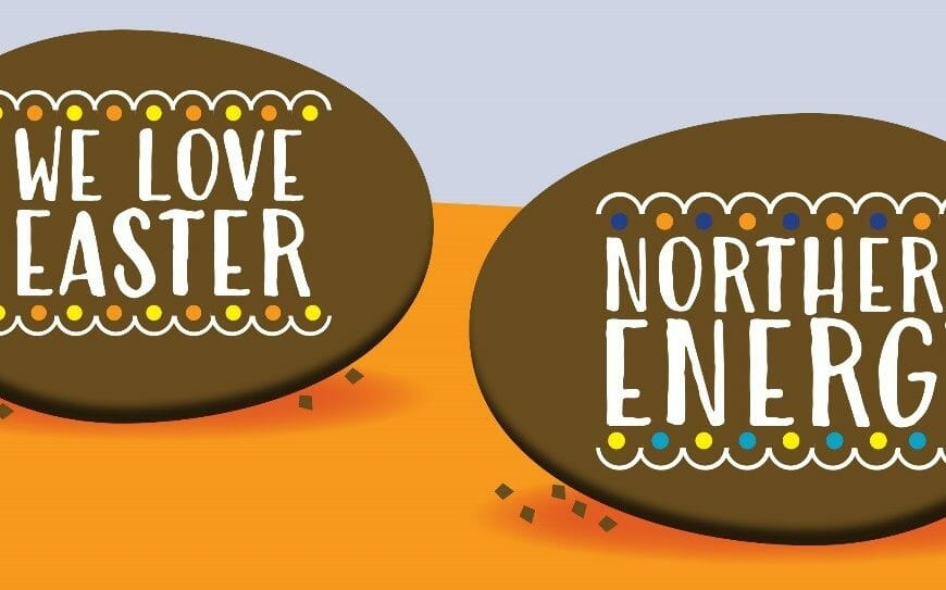 Northern Energy Loves Easter